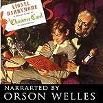 A Christmas Carol: Campbell Playhouse (Dramatized) | Orson Welles