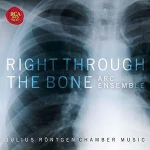 Right Through the Bone