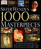Sister Wendy's 1000 Masterpieces (0789446030) by Wendy Beckett