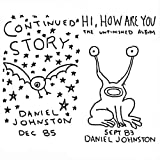 Story Of An Artist - Daniel Johnston