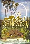 Genesis II : Et l'homme cr�a la natur...