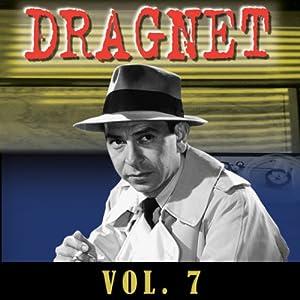Dragnet Vol. 7 | [Dragnet]