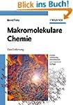 Makromolekulare Chemie: Eine Einf�hru...