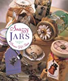 Snazzy Jars: Glorious Gift Ideas