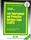 Law Enforcement and Protective Services Exam (LEAPS) (Career Examination Passbooks)