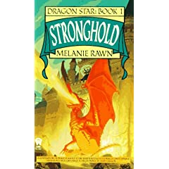 Stronghold (Dragon Star, Book 1) by Melanie Rawn