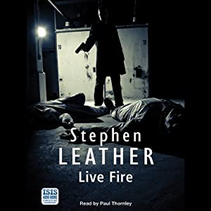 Live Fire: Dan Shepherd, Book 6 | [Stephen Leather]