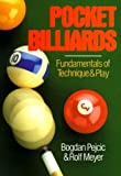 img - for Pocket Billiards: Fundamentals Of Technique & Play by Pejcic, Bogdan, Meyer, Rolf (1993) Paperback book / textbook / text book