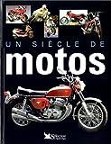 echange, troc Collectif - Un siècle de motos