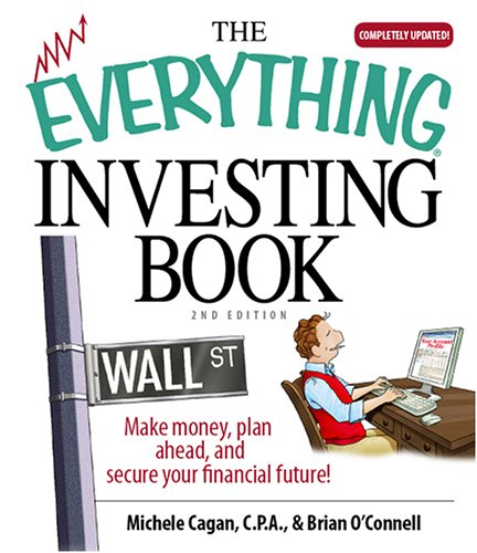 The Everything Investing Book: Make Money, Plan