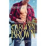 Mistletoe Cowboy (Spikes & Spurs) ~ Carolyn Brown
