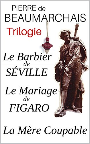 trilogie-le-barbier-de-seville-le-mariage-de-figaro-la-mere-coupable-annotes-enrichis-dune-analyse-d