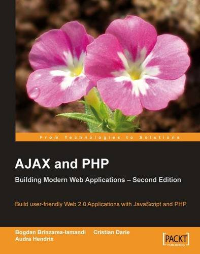 AJAX and PHP: Building Modern Web Applications 2nd Edition