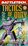 Battletech 19:  Tactics of Duty (0451453824) by Keith, William H.