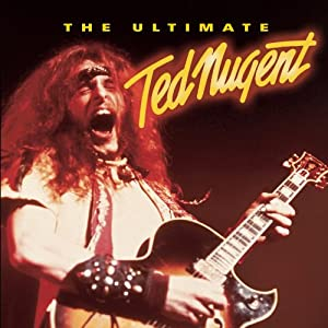 Ultimate Ted Nugent