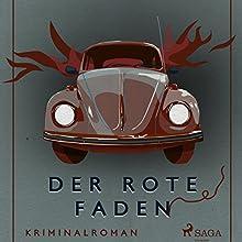 Der rote Faden (Ungekürzt) Hörbuch von Axel Rudolph Gesprochen von: Wolfgang Berger