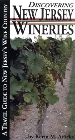 Discovering New Jersey Wineries (Discovering Wineries)