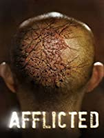 Afflicted (Watch Now While It's in Theaters) [HD]