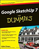 Aidan Chopra Google SketchUp 7 For Dummies