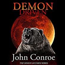 Demon Driven: The Demon Accords, Book 2 (       UNABRIDGED) by John Conroe Narrated by James Patrick Cronin