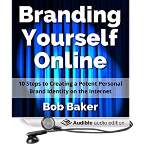 Get Your Book on Audible - Branding Yourself Online audiobook