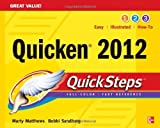 img - for Quicken 2012 QuickSteps 1st (first) Edition by Matthews, Martin, Sandberg, Bobbi published by McGraw-Hill Osborne Media (2011) book / textbook / text book