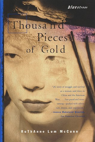 Thousand Pieces of Gold (Asian Voices), Ruthanne Lum McCunn