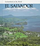 El Salvador (Enchantment of the World. Second Series)
