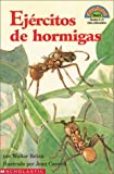 Ejercitos de Hormigas / Armies of Ants (Coleccion Hola, Lector: Level 4) (Spanish Edition) (0613282906) by Retan, Walter