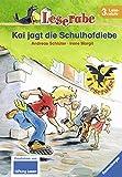 Leserabe - Schulausgabe in Broschur: Kai jagt die Schulhofdiebe (HC - Leserabe - Schulausgaben in Broschur)