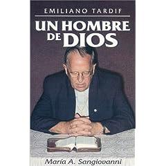 Emiliano Tardif Un Hombre De Dios