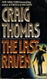 The Last Raven (0061099082) by Craig Thomas
