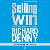 Selling to Win: 25th Anniversary Edition | [Richard Denny]