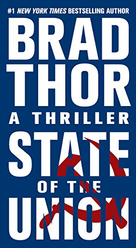 State Of The Union Scot Harvath Book 9781451607925