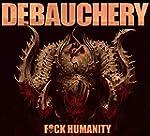 F*ck Humanity (LTD. Digipak + 2 Bonus...