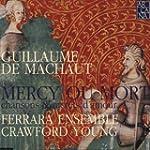 Machaut - Mercy ou mort, chansons et...