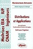 Distributions et applications - Séries de Fourier, Transformations de Fourier et de Laplace - Outils pour l'ingénieur
