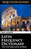 Latin Frequency Dictionary (SPQR Study Guides)