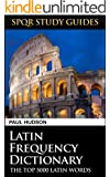 Latin Frequency Dictionary (SPQR Study Guides Book 21) (English Edition)