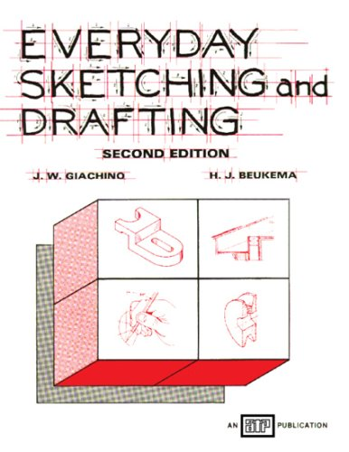 Everyday Sketching and Drafting - Amer Technical Pub - AT-1162 - ISBN: 0826911625 - ISBN-13: 9780826911629