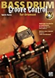 img - for Bass Drum Groove Control for Drumset book / textbook / text book
