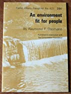 An Environment Fit for People, (Public…