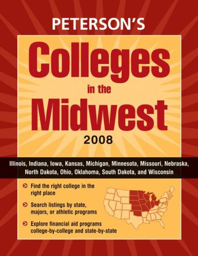 Colleges in the Midwest 2008 (Peterson's Colleges in the Midwest)