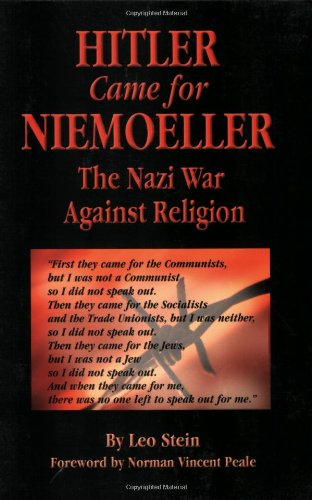 Hitler Came for Niemoeller:
