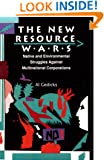 The New Resource Wars: Native and Environmental Struggles Against Multinational Corporations
