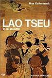 echange, troc Max Kaltenmark - Lao Tseu et le taoïsme