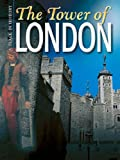 The Tower of London (Place in History)