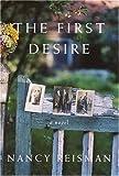 The First Desire: A Novel