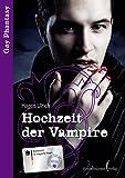 Hochzeit der Vampire ...: Gay Fantasie