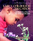 img - for Introduction to Early Childhood Education: A Multidimensional Approach to Child-Centered Care and Learning book / textbook / text book